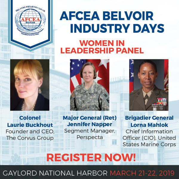 In March, don't miss this phenomenal panel of women leaders, featuring Col. Laurie Buckhout, USA (Ret.); Major Gen. Jennifer Napper, USA (Ret.); and Brigadier General Lorna Mahlok, USMC, chief information officer for the United States Marine Corps.